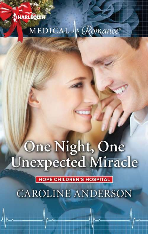 One Night, One Unexpected Miracle (Hope Children's Hospital #2)
