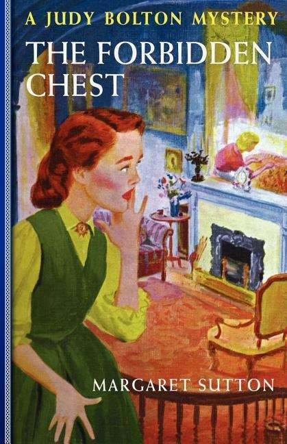 The Forbidden Chest: A Judy Bolton Mystery (Judy Bolton Mysteries Series #24)