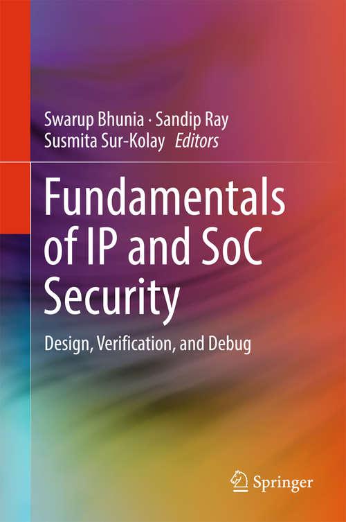 Fundamentals of IP and SoC Security
