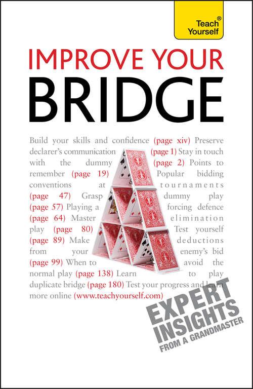 Improve Your Bridge: Teach Yourself (Master Bridge Ser.)