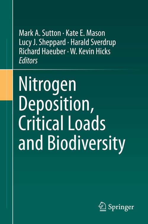 Nitrogen Deposition, Critical Loads and Biodiversity