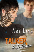Talker, la décision (Talker #3)
