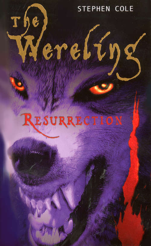 The Wereling: Resurrection #3