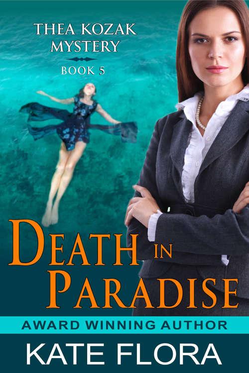 Death in Paradise (The Thea Kozak Mystery Series #5)