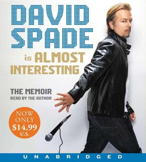 David Spade Is Almost Interesting
