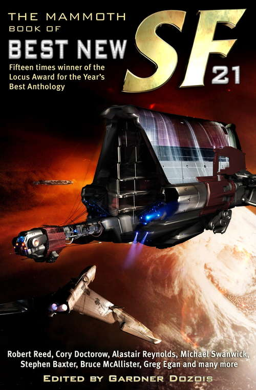 The Mammoth Book of Best New SF 21 (Mammoth Books #240)