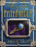 TodHunter Moon, Book One: PathFinder (World of Septimus Heap #1)