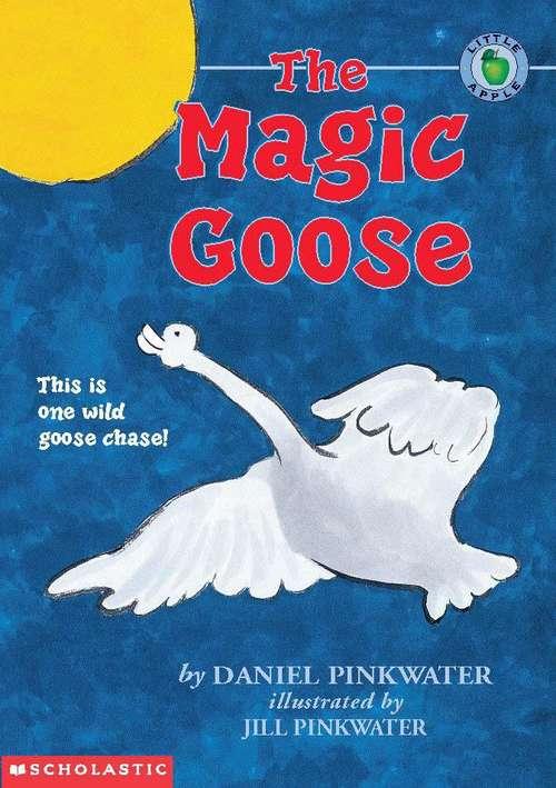 The Magic Goose