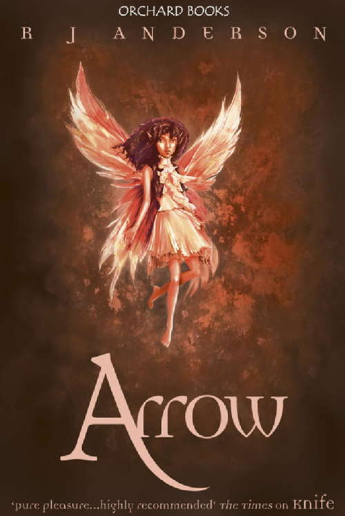 Arrow: Book 3 (Knife #3)