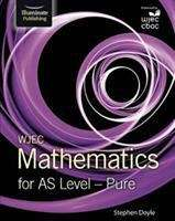 WJEC Mathematics for AS Level - Pure (PDF) | UK education collection