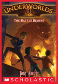 Underworlds #1: The Battle Begins (Underworlds #1)