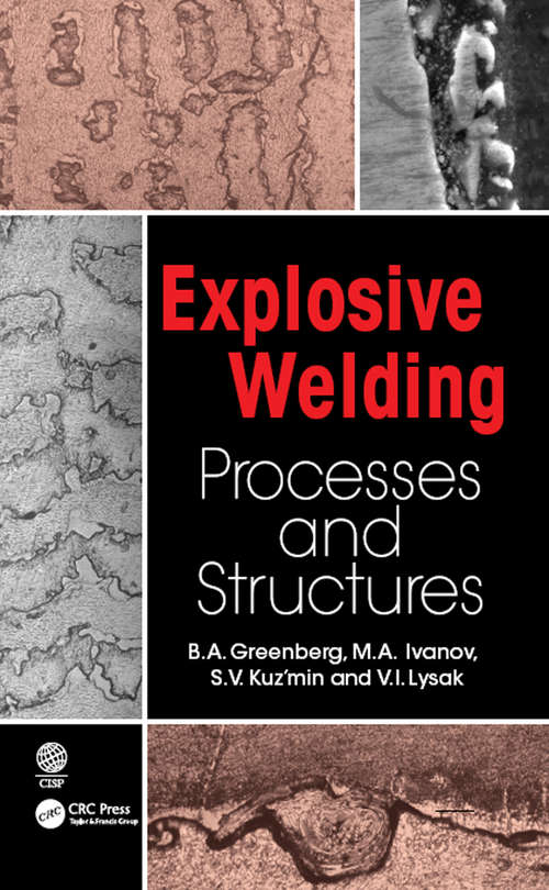 Explosive Welding: Processes and Structures