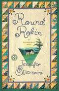 Round Robin: An Elm Creek Quilts Book (Elm Creek Quilts Ser. #No. 2)