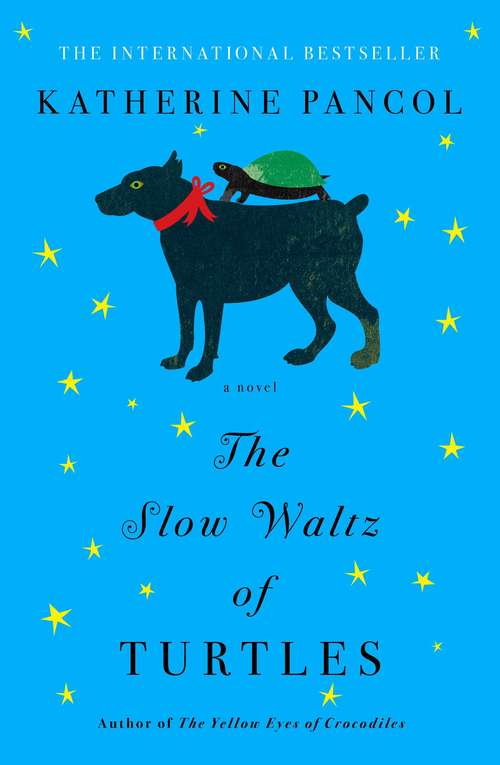 The Slow Waltz of Turtles: A Novel