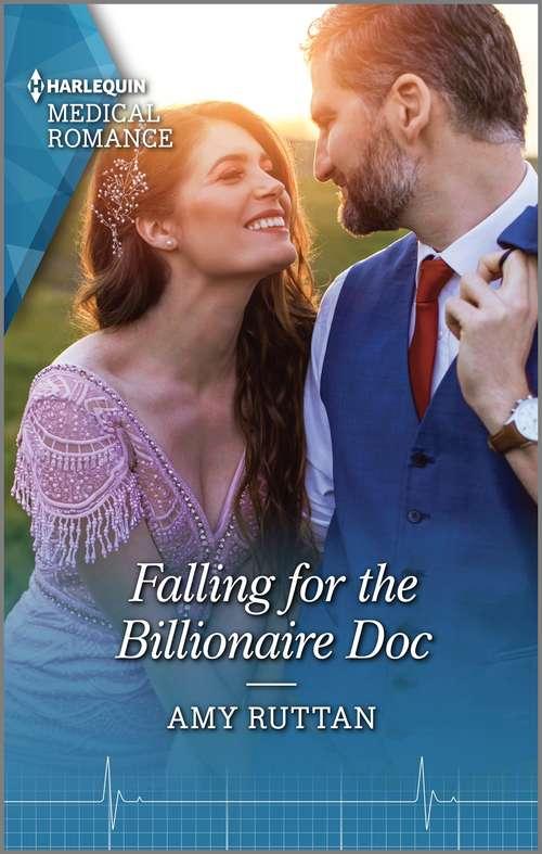 Falling for the Billionaire Doc
