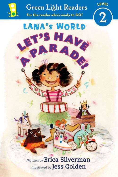 Lana's World: Let's Have A Parade! (Green Light Readers)