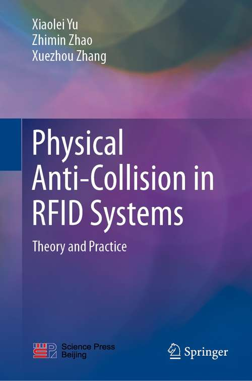 Physical Anti-Collision in RFID Systems: Theory and Practice