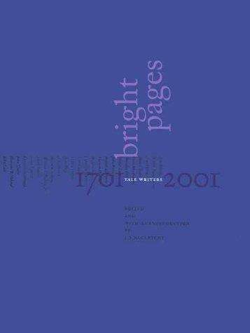 Bright Pages: Yale Writers, 1701-2001