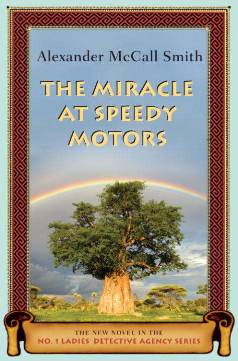The Miracle at Speedy Motors (No. 1 Ladies' Detective Agency #9)