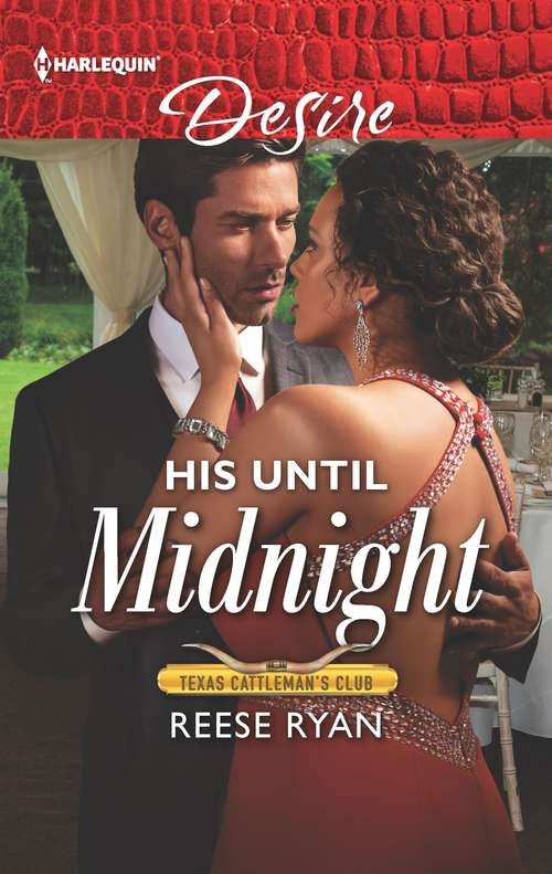 His Until Midnight (Texas Cattleman's Club: Bachelor Auction #4)