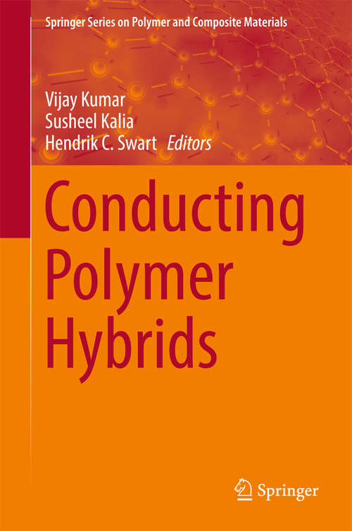 Conducting Polymer Hybrids (Springer Series on Polymer and Composite Materials)