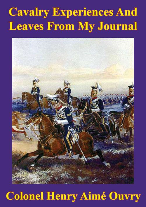 Old Memories (Of The Indian Mutiny 1857) [Illustrated Edition]
