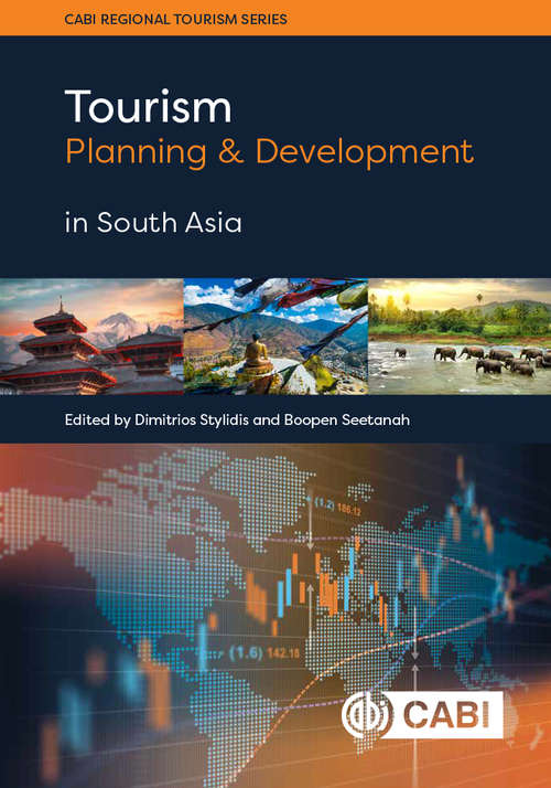 Tourism Planning and Development in South Asia (CABI Regional Tourism Series)