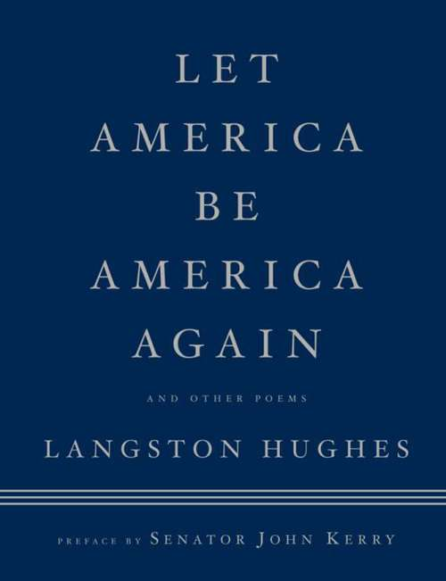 the failed american dream in let america be america again a poem by langston hughes