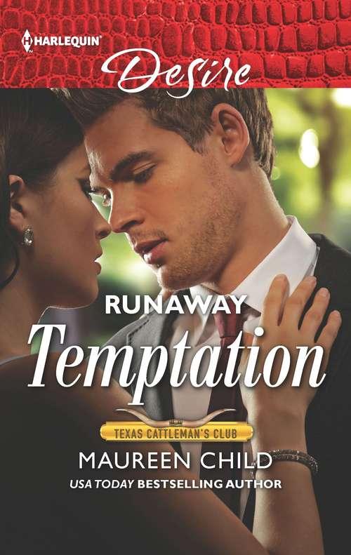 Runaway Temptation: Keeping Secrets / Runaway Temptation (Texas Cattleman's Club: Bachelor Auction #1)