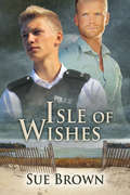 Isle of Wishes (The Isle Series #2)