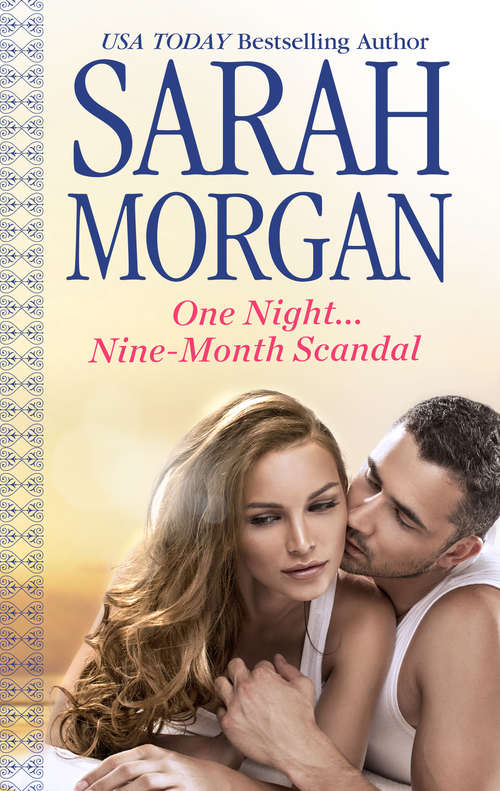 One Night...Nine-Month Scandal