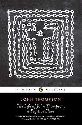 The Life of John Thompson, a Fugitive Slave