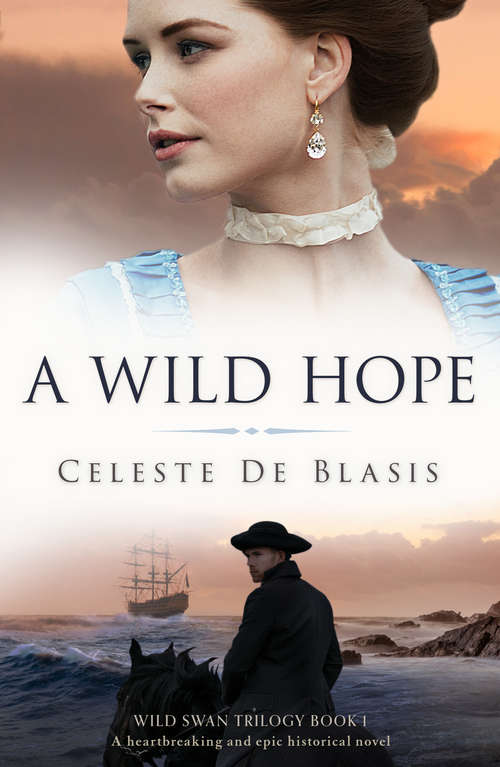 A Wild Hope: A heartbreaking and epic historical novel