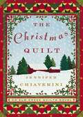 The Christmas Quilt (Elm Creek Quilts #8)
