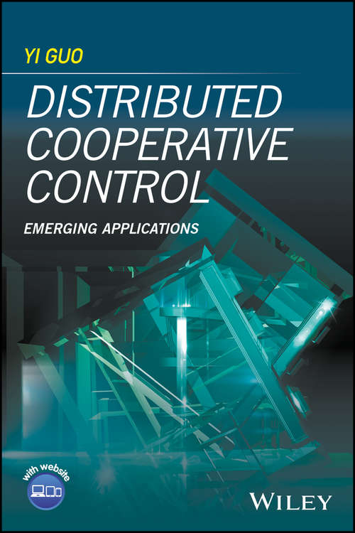 Distributed Cooperative Control: Emerging Applications