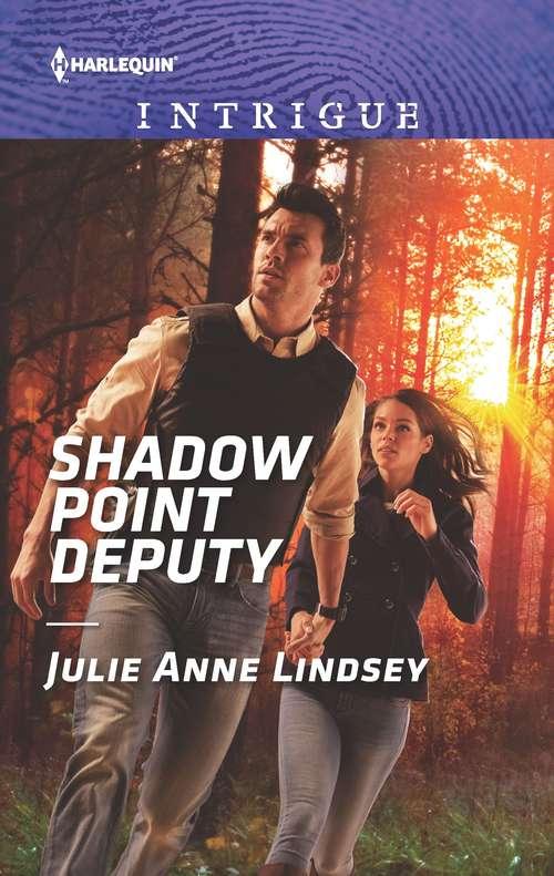 Shadow Point Deputy: Last Stand In Texas / Shadow Point Deputy (Garrett Valor #1)