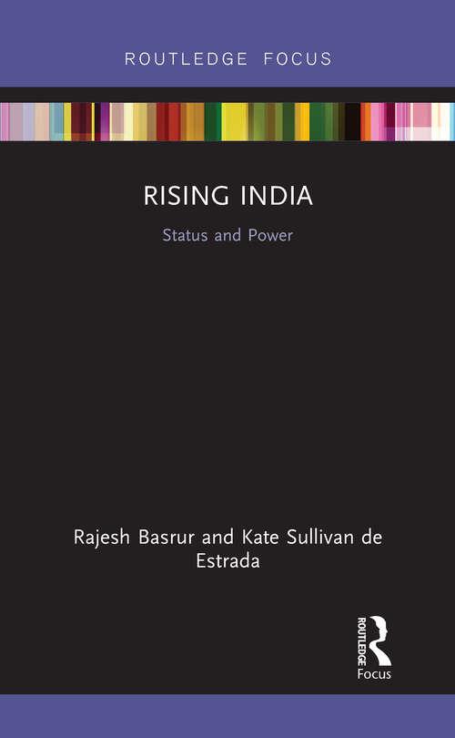 Rising India: Status and Power