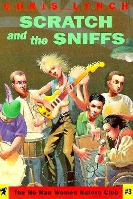 Scratch and the Sniffs (The He-Man Women Haters Club #3)
