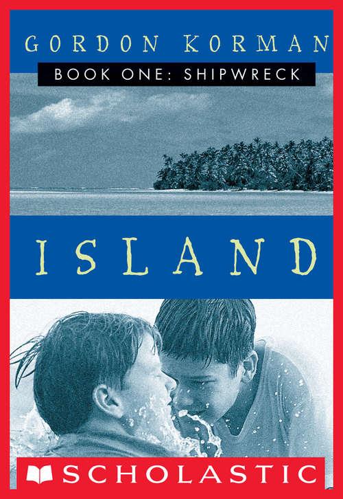 Shipwreck (Island #1)