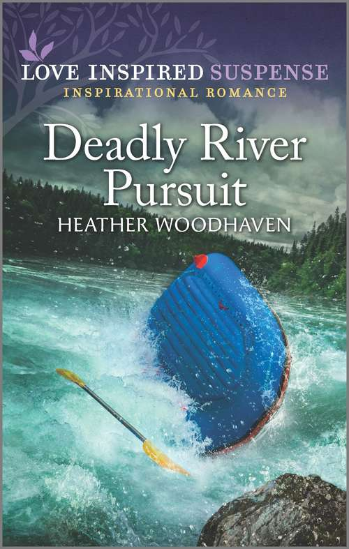 Deadly River Pursuit (K-9 Search And Rescue Ser. #3)