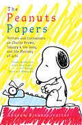 The Peanuts Papers: A Library of America Special Publication