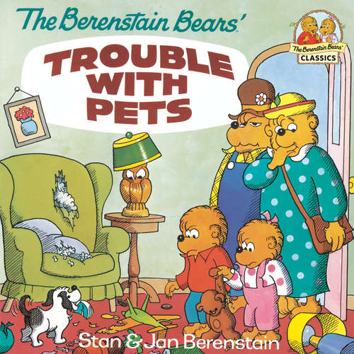 The Berenstain Bears' Trouble with Pets (I Can Read!)