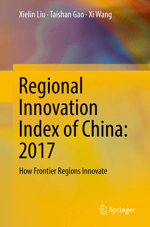 Regional Innovation Index of China: How Frontier Regions Innovate
