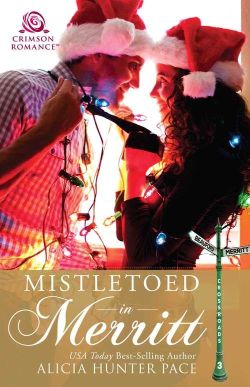 Mistletoed in Merritt