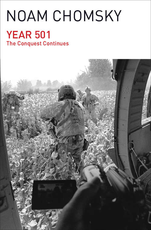 Year 501: The Conquest Continues (Chomsky Perspectives Ser. #Vol. 63)