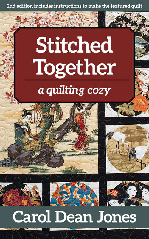 Stitched Together: A Quilting Cozy (A\quilting Cozy Ser.)