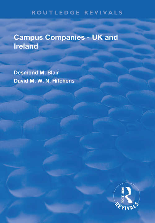 Campus Companies: UK and Ireland (Routledge Revivals)