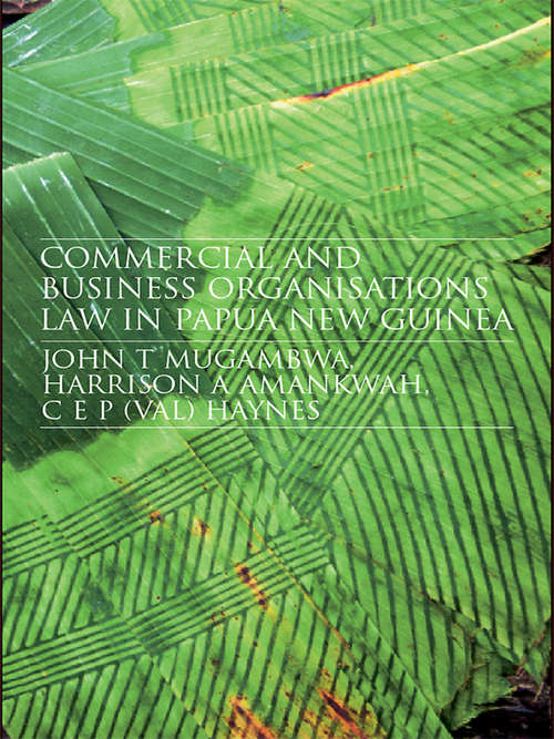 Commercial and Business Organizations Law in Papua New Guinea