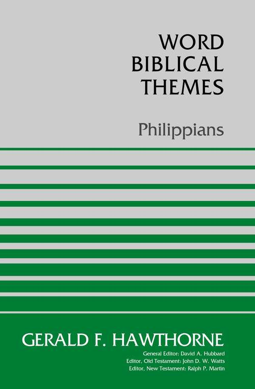 Philippians: Revised Edition (Word Biblical Themes #Vol. 43)