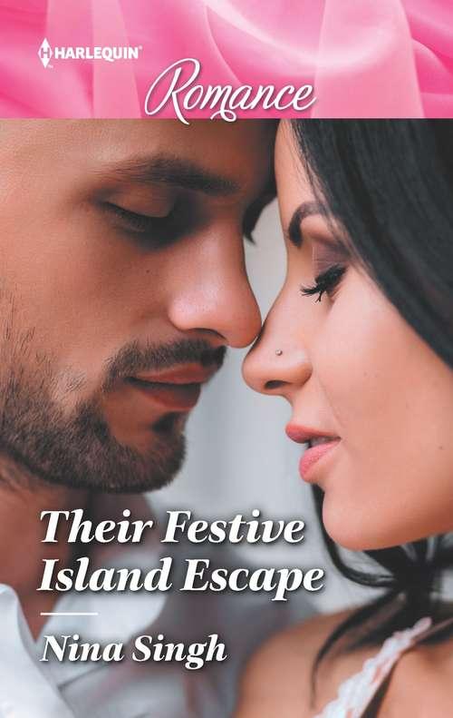 Their Festive Island Escape: Their Festive Island Escape / Their Unexpected Christmas Gift (the Stone Gap Inn) (Mills And Boon True Love Ser.)